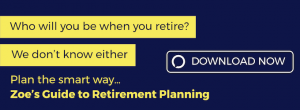 Guide to Retirement Planning - Free Personal Finance Resources - Zoe Financial