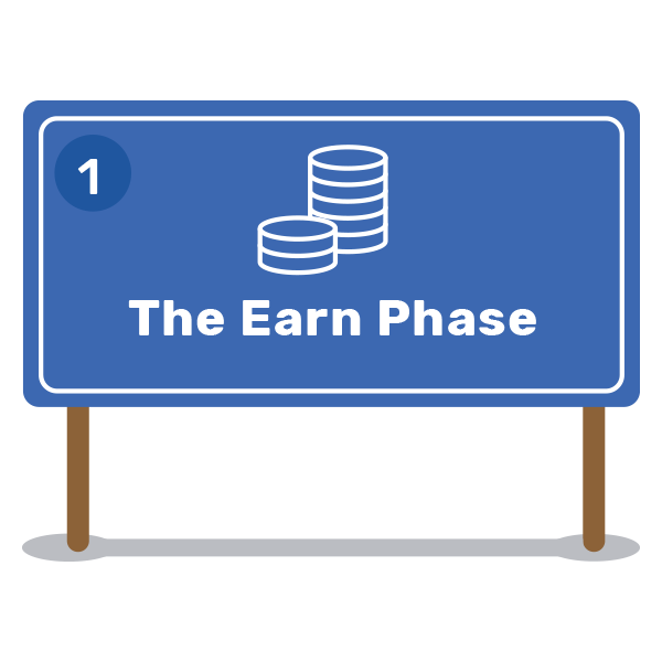 The Earn Phase